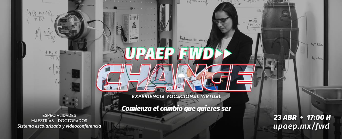 UPAEP_FWD_change_portalposgrados_2021_03_26